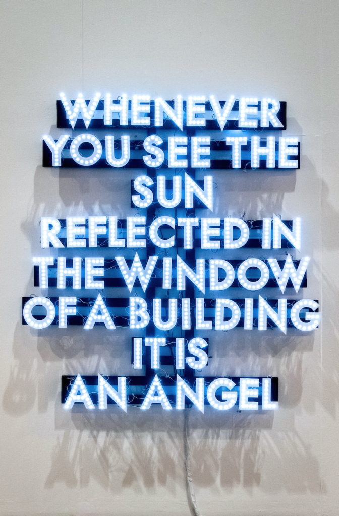 Whenever You See The Sun, 2019 by Robert Montgomery